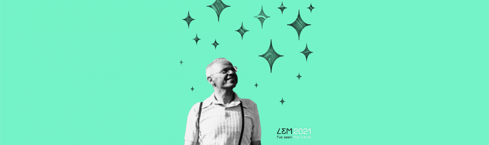 LEM 2021: I Saw the Future