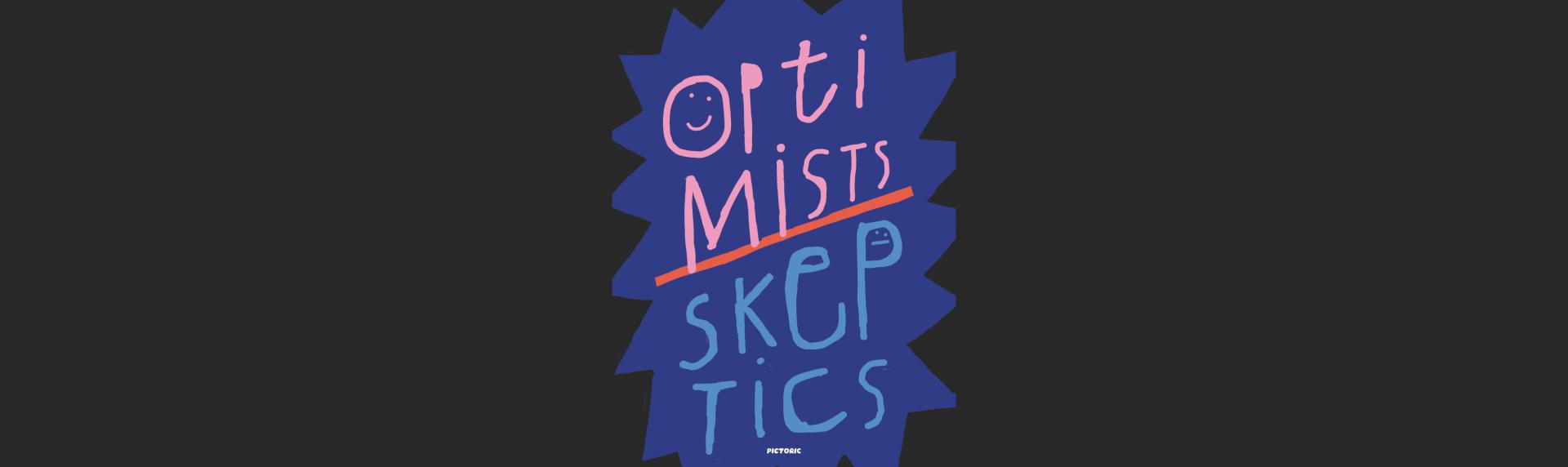 Виставка ілюстрації «Оптимісти/Скептики»